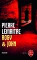 Couverture Rosy & John Editions Le Livre de Poche (Thriller) 2013
