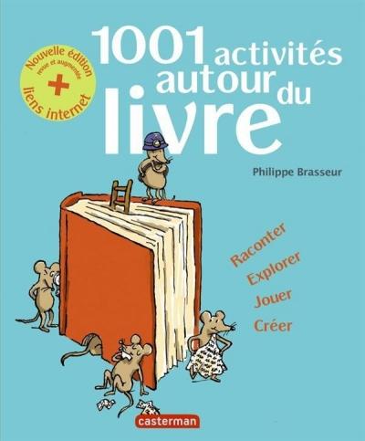 Couverture 1001 activités autour du livre