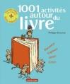 Couverture 1001 activités autour du livre Editions Casterman 2013