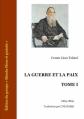 Couverture Guerre et paix (2 tomes), tome 1 Editions Ebooks libres et gratuits 2006