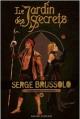 Couverture Le jardin des secrets, tome 3 : Territoires interdits Editions Bayard 2008