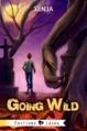 Couverture Going Wild, tome 1 : Dans la tanière du loup Editions Laska (Zenith) 2013