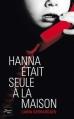 Couverture Hanna était seule à la maison Editions France Loisirs 2012