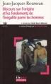 Couverture Discours sur l'origine et les fondements de l'inégalité parmi les hommes Editions Folio  (Plus philosophie) 2006
