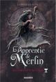 Couverture L'Apprentie de Merlin, tome 4 : La Sorcière et la Coupe Editions Mango (Jeunesse) 2013
