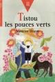 Couverture Tistou Les Pouces Verts Editions Le Livre de Poche (Jeunesse - Cadet) 1996