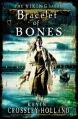 Couverture The Viking sagas, book 1: Bracelet of Bones Editions Quercus 2012