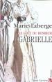 Couverture Le Goût du bonheur, tome 1 : Gabrielle Editions Anne Carrière 2003