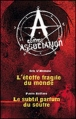 Couverture A comme association, double, tomes 3 et 4 : L'étoffe fragile du monde, Le subtil parfum du soufre Editions France Loisirs 2013