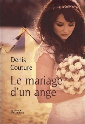 Couverture Le mariage d'un ange