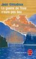 Couverture La guerre de Troie n'aura pas lieu Editions Le Livre de Poche (Le Théâtre de Poche) 2010