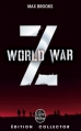 Couverture World war Z Editions Le Livre de Poche (Fantastique) 2013