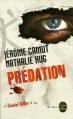 Couverture Les Voies de l'ombre, tome 1 : Prédation Editions Le Livre de Poche (Thriller) 2009