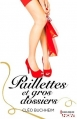 Couverture Paillettes et gros dossiers Editions Harlequin (HQN) 2013