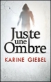 Couverture Juste une ombre Editions France loisirs 2013