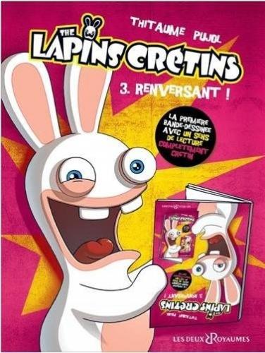 Couverture Les Lapins Crétins, tome 03 : Renversant !