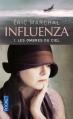 Couverture Influenza, tome 1 : Les ombres du ciel Editions Pocket 2011