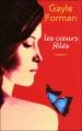 Couverture Les coeurs fêlés Editions France loisirs 2010