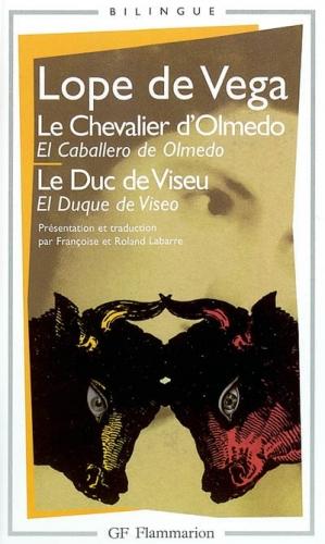 Couverture Le Chevalier d'Olmedo, suivi par Le Duc de Viseu