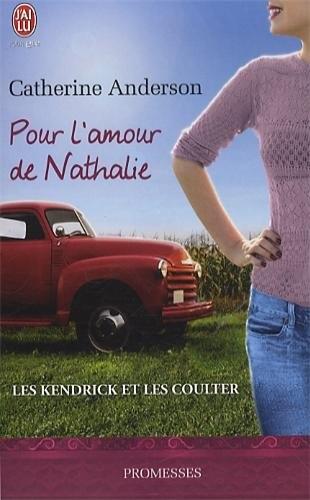 Couverture Les Kendrick et les Coulter, tome 5 : Pour l'amour de Nathalie