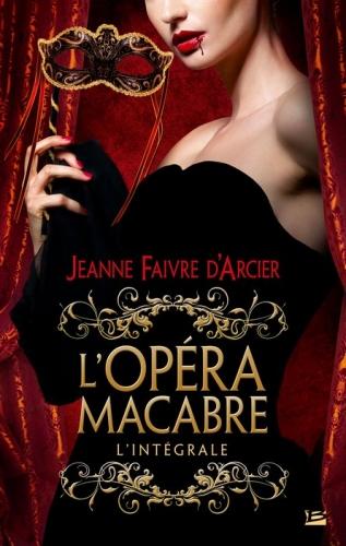 Couverture L'opéra macabre, intégrale