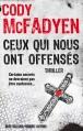 Couverture Ceux qui nous ont offensés Editions Robert Laffont (Best-sellers) 2013