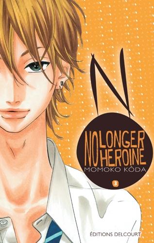 Couverture No longer heroine, tome 03
