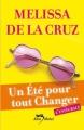 Couverture Un été pour tout changer, intégrale Editions Albin Michel (Jeunesse - Wiz) 2013