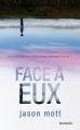 Couverture Face à eux Editions Mosaïc 2013