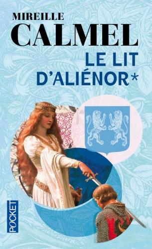 Couverture Le Lit d'Aliénor, tome 1