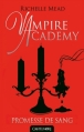 Couverture Vampire Academy, tome 4 : Promesse de sang Editions Castelmore 2013