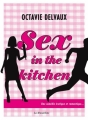 Couverture Sex in the kitchen Editions La Musardine 2013