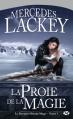 Couverture Le dernier héraut-mage, tome 1 : La proie de la magie Editions Milady 2012