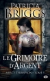 Couverture Mercy Thompson, tome 05 : Le grimoire d'argent Editions Milady 2011