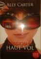 Couverture La Vie cachée de Katarina Bishop, tome 1 : Vols en haute société Editions Michel Lafon 2013
