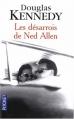 Couverture Les Désarrois de Ned Allen Editions Pocket 2009