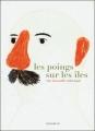 Couverture Les poings sur les îles Editions du Rouergue 2011