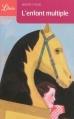 Couverture L'Enfant multiple Editions Librio 2011