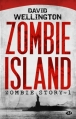 Couverture Zombie story, tome 1 : Zombie island Editions Milady (Imaginaire) 2013