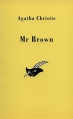 Couverture Mr Brown / Mr. Brown / Monsieur Brown Editions Le Masque 1991
