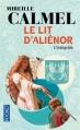 Couverture Le Lit d'Aliénor, intégrale Editions Pocket 2013