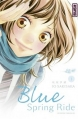 Couverture Blue Spring Ride, tome 01 Editions Kana (Shôjo) 2013