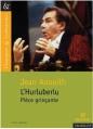 Couverture L'Hurluberlu ou Le réactionnaire amoureux / L'Hurluberlu : Pièce grinçante Editions Magnard (Classiques & Contemporains) 2011