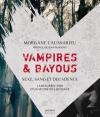 Couverture Vampires et bayous Editions Mnémos 2013