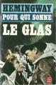 Couverture Pour qui sonne le glas Editions Le Livre de Poche 1984