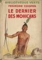 Couverture Le dernier des Mohicans, abrégée Editions Hachette (Bibliothèque Verte) 1935