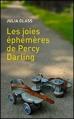 Couverture Les joies éphémères de Percy Darling Editions France Loisirs 2013