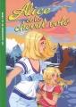 Couverture Alice et le cheval volé Editions Hachette (Les classiques de la verte) 2008