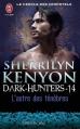 Couverture Le cercle des immortels : Dark-hunters, tome 14 : L'astre des ténèbres Editions J'ai Lu (Pour elle - Crépuscule) 2013