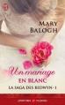 Couverture La saga des Bedwyn, tome 1 : Un mariage en blanc Editions J'ai Lu (Aventures & Passions) 2013
